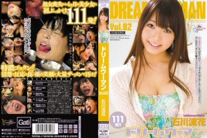 石川流花 ドリームウーマン DREAM WOMAN VOL.82 動画書き起こし・レビューを読む